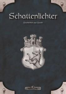 Schattenlichter - die Anthologie zur Kaiserstadt Gareth