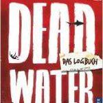 Rezension: Deadwater - Das Logbuch